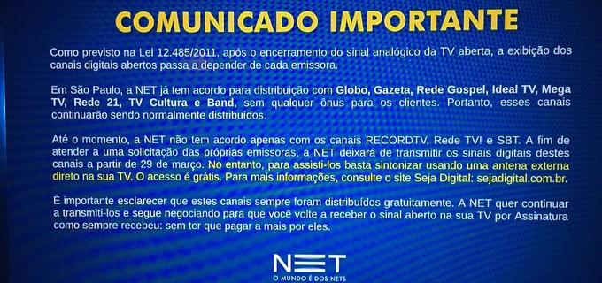 Net e Claro anunciam corte de sinal de Record, SBT e RedeTV! em São Paulo.